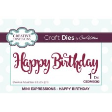 Creative Expressions - Mini Expressions - Happy Birthday