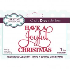 Creative Expressions - Festive Collection - Have  A Joyful Christmas